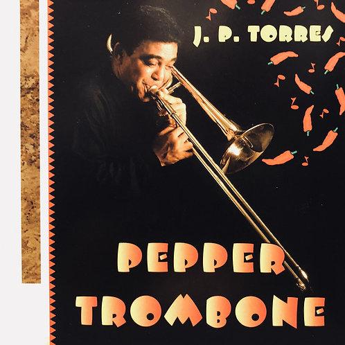 Juan Pablo Torres–Pepper Trombone (CD)