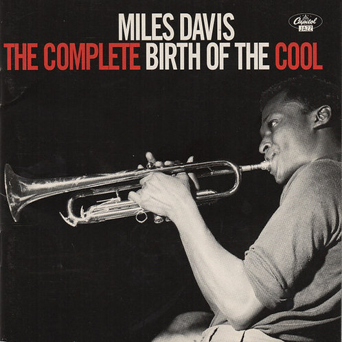 Miles Davis ‎– The Complete Birth Of The Cool CD
