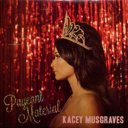 Kacey Musgraves- Pageant Material (LP)