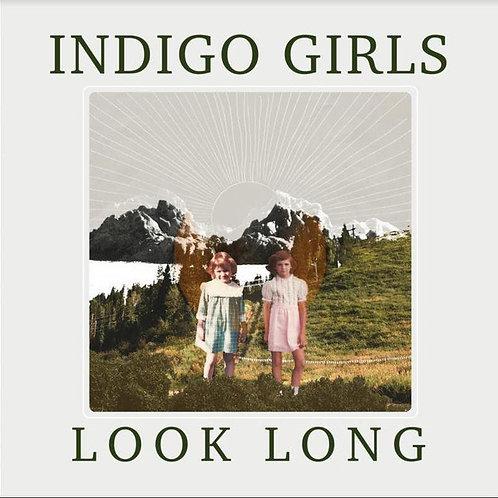 Indigo Girls – Look Long