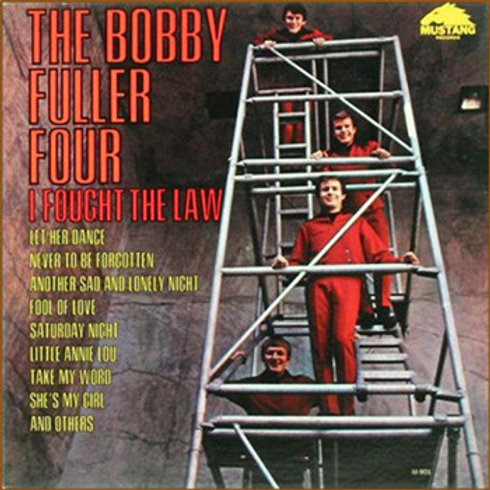 The Bobby Fuller Four – I Fought The Law