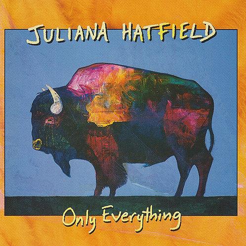 Juliana Hatfield – Only Everything CD