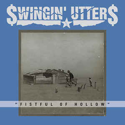 Swingin' Utters – Fistful Of Hollow
