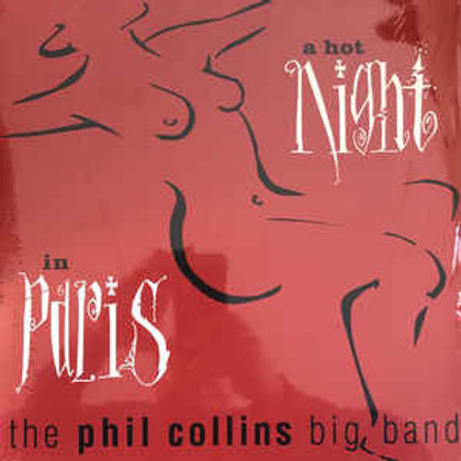 The Phil Collins Big Band – A Hot Night In Paris(LP)