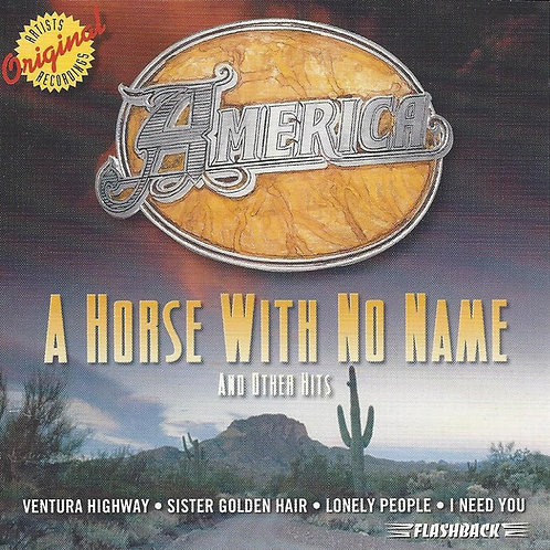 America (2) – A Horse With No Name And Other Hits  CD