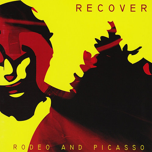 Recover – Rodeo And Picasso CD