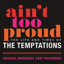 Ain't Too Proud Original Broadway Cast ‎– Ain't Too Proud: The Life & Times Of T