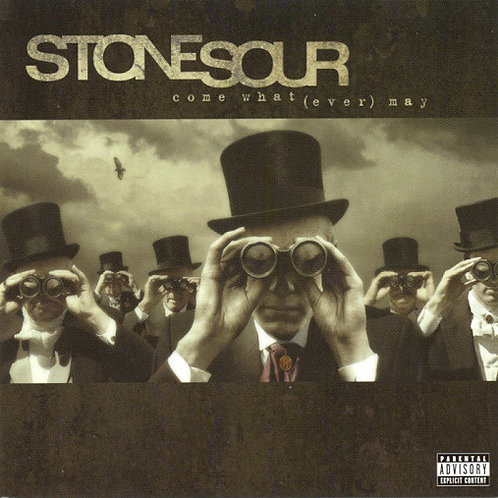 Stone Sour – Come What(ever) May CD