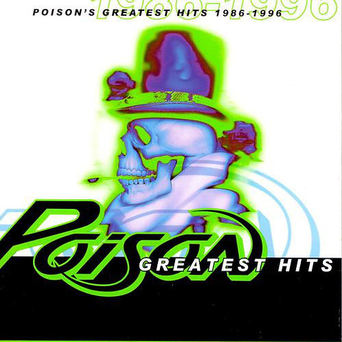 Poison (3) ‎– Poison's Greatest Hits 1986-1996 CD