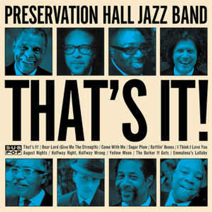 Preservation Hall Jazz Band ‎– That's It!