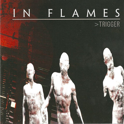 In Flames – Trigger CD