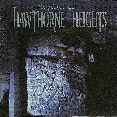 Hawthorne Heights – If Only You Were Lonely CD