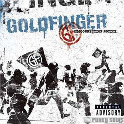 Goldfinger (7) – Disconnection Notice CD