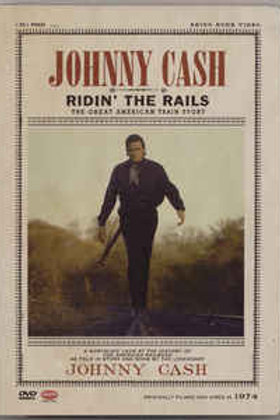 Johnny Cash ‎– Ridin' The Rails (Dvd Used)
