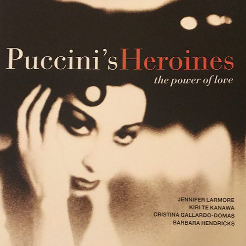 Various ‎– Puccini Heroines - The Power Of Love CD