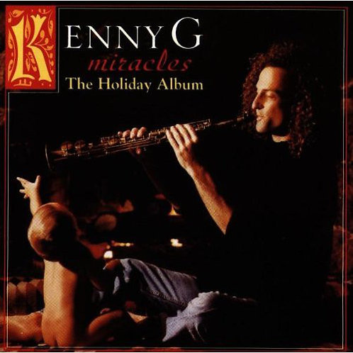 Kenny G (2) ‎– Miracles - The Holiday Album CD