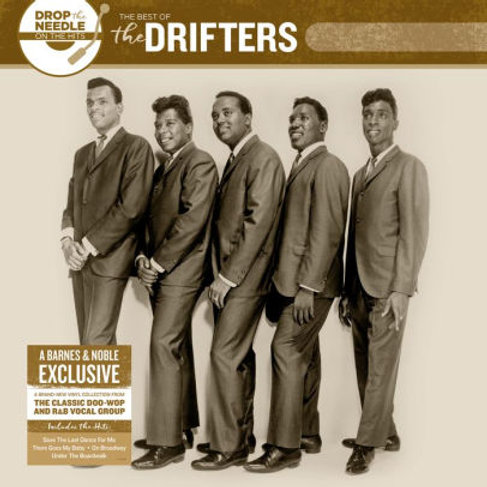 Drop the Needle on the Hits: The Best of the Drifters [B&N Exclusive]