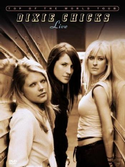 Dixie Chicks - Top of the World Tour: Live (Dvd Used)
