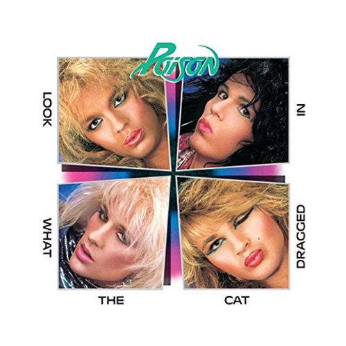 Poison - Look What The Cat Dragged In(Limited colored vinyl LP pressin)