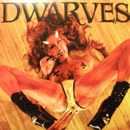 Dwarves ‎– Lucifer's Crank