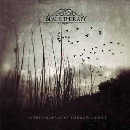Black Therapy – In The Embrace Of Sorrow , I Smile CD