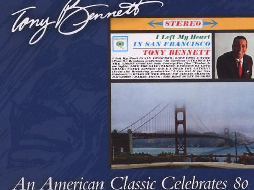 Tony Bennett – I Left My Heart In San Francisco CD