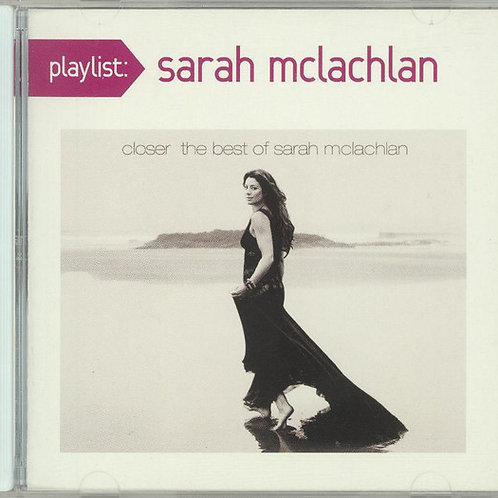 Sarah McLachlan – Closer: The Best Of Sarah McLachlan CD
