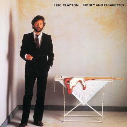Eric Clapton – Money And Cigarettes