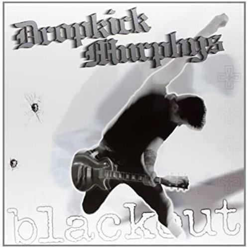 Dropkick Murphys – Blackout