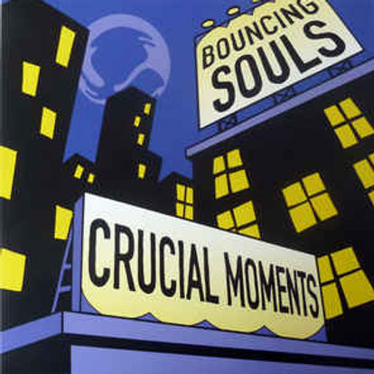 The Bouncing Souls ‎– Crucial Moments