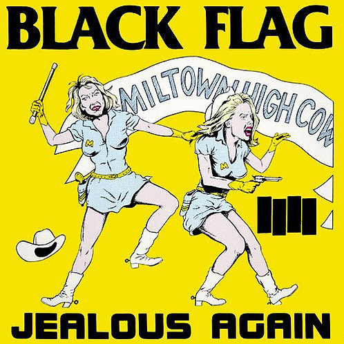 Black Flag ‎– Jealous Again