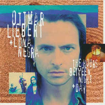 Ottmar Liebert + Luna Negra* – The Hours Between Night + Day CD
