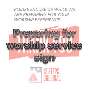 Preparing for Worship Service Sign