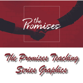 The Promises Teaching Series Graphics