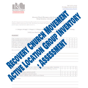 Recovery Church Movement Active Location Group Inventory / Assessment