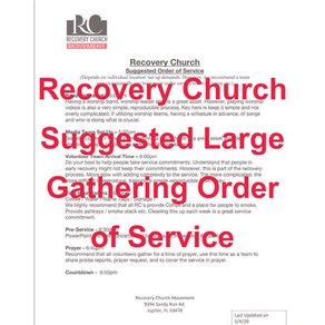 Recovery Church Suggested Large Gathering Order of Service