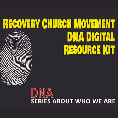 Recovery Church Movement DNA Digital Resource Kit