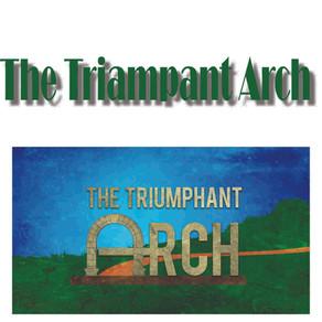 The Triumphant Arch