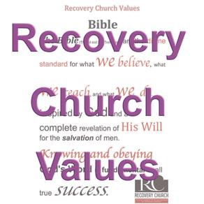 Recovery Church Values