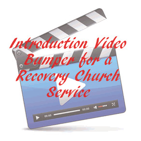 Introduction Video Bumper for a Recovery Church Service