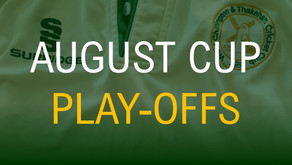 August Cup Play-Offs