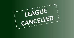 League Season Cancelled