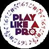 PlayLikeAPro_WhiteBkgd.png