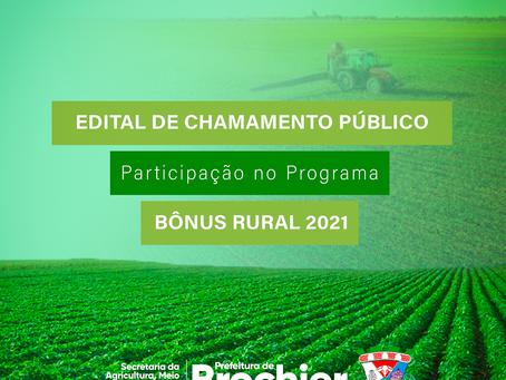 Agricultura publica edital de chamamento de organizações para programa Bônus Rural 2021.