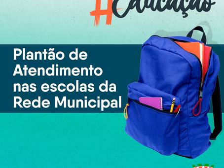 #Educação   Plantão de Atendimento nas escolas da Rede Municipal