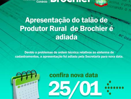 Apresentação do talão de Produtor Rural de Brochier é adiada