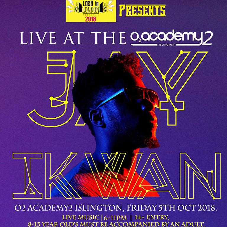 JAY IKWAN Live @ The 02 Academy Islington