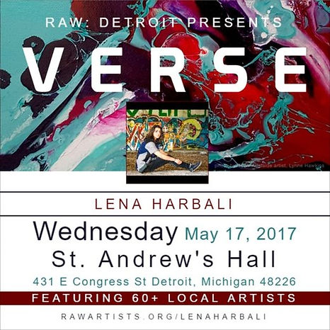 Raw Artist Showcase Detroit Presents Verse with Lena Harbali at St. Andrews Hall May 17 2017