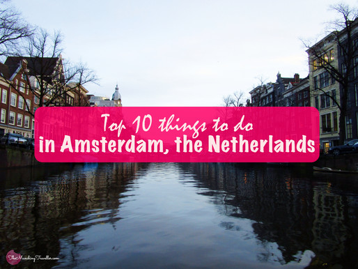 Top 10 things to do in Amsterdam, the Netherlands