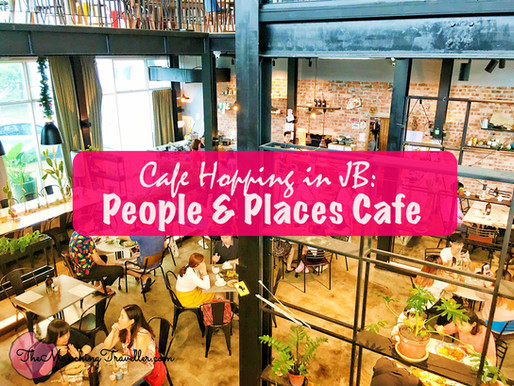 Cafe Hopping in JB: People and Places Cafe